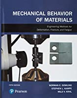 Mechanical Behavior of Materials (5th Edition)