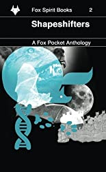 Shapeshifters: Volume 2 (Fox Pockets)