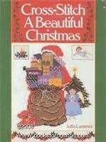 CROSS STITCH A BEAUTIFUL CHRISTMAS