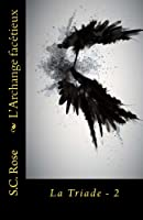 L'archange Facétieux (La Triade)