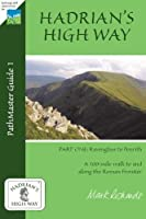 Hadrian's High Way: Ravenglass to Brougham Part One (Hadrians High Way)