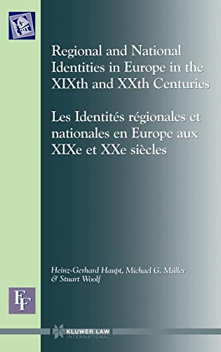 Download Regional and National Identities in Europe in the Xixth and Xxth Centuries/Les Identites Regionales Et Nationales En Europe Aux Xixe Et Xxe Siecles (European Forum, Vol 1) 9041108750