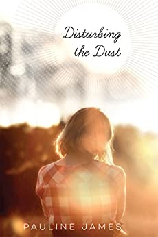 Disturbing the Dust by [James, Pauline]