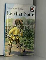 Le Chat Botte (French Well Loved Tales S.)