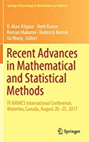 Recent Advances in Mathematical and Statistical Methods: IV AMMCS International Conference, Waterloo, Canada, August 20–25, 2017 (Springer Proceedings in Mathematics & Statistics)