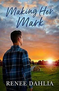 Making Her Mark (Merindah Park, #2) (Merindah Park Series) by [Dahlia, Renee]