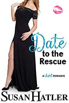 Date to the Rescue (Do-Over Date Series: Second Chance Clean Romances Book 4) by [Hatler, Susan]
