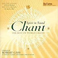 Chant: Spirit in Sound by Robert Gass (2001-03-27)