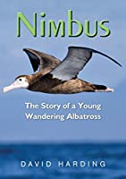 Nimbus: The Story of a Young Wandering Albatross