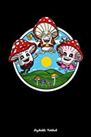 Psychedelic Notebook: Funny Magic Mushrooms Fungi Shrooms Notebook