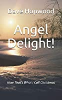 Angel Delight!: Now That's What I Call Christmas