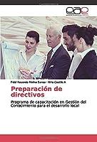 Preparación de directivos: Programa de capacitación en Gestión del Conocimiento para el desarrollo local