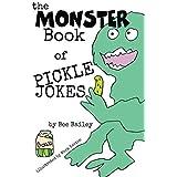 The Monster Book of Pickle Jokes