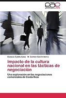 Impacto de La Cultura Nacional En Las Tacticas de Negociacion