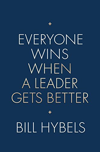 Everyone Wins When a Leader Gets Better (English Edition)
