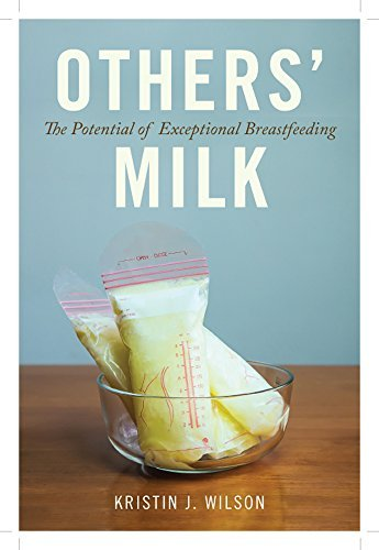Others' Milk: The Potential of Exceptional Breastfeeding (English Edition)