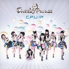 Cheeky Parade「C.P.U !?」のジャケット画像