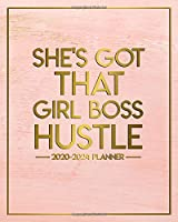 She's Got That Girl Boss Hustle 2020-2024 Planner: Pink Rose Gold 5 Year Monthly Calender & Organizer with 60 Months Spread View - Five Year Schedule Agenda, Diary & Notebook.