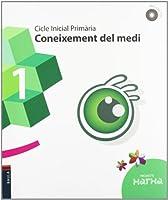 Projecte Xarxa, coneixement del medi, 1 Educació Primària, cicle inicial