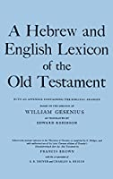 Hebrew and English Lexicon of the Old Testament