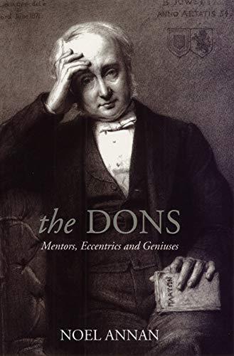 Download The Dons: Mentors, Eccentrics and Geniuses 0226021084