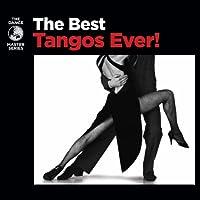 Best Tangos Ever!