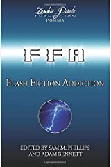 FLASH FICTION ADDICTION: 101 Short Short Stories ペーパーバック