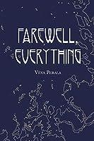Farewell, Everything