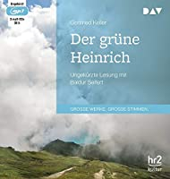 Der gruene Heinrich: Ungekuerzte Lesung mit Baldur Seifert (3 mp3-CDs)