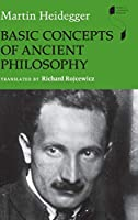 Basic Concepts of Ancient Philosophy (Studies in Continental Thought)