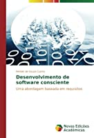 Desenvolvimento de software consciente: Uma abordagem baseada em requisitos