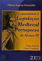 Comentarios A Legislacao Medieval Portuguesa De Afonso Iii