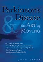 Parkinson's Disease & the Art of Moving