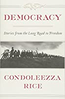 Democracy: The Long Road to Freedom