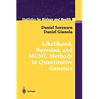 """Likelihood, Bayesian, and Mcmc Methods in Quantitative Genetics"" (Statistics for Biology and Health)"