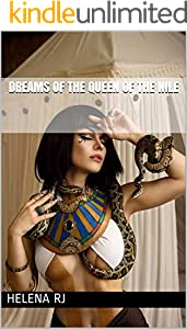 Dreams of the Queen of the Nile (English Edition)