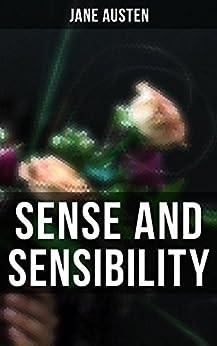 Sense and Sensibility by [Austen, Jane]