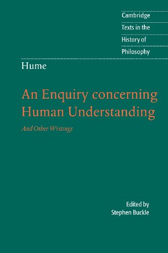 Download Hume: An Enquiry Concerning Human Understanding: And Other Writings (Cambridge Texts in the History of Philosophy) 0521604036