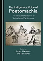 The Indigenous Voice of Poetomachia: The Various Perspectives of Textuality and Performance [並行輸入品]