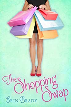 The Shopping Swap by [Brady, Erin]