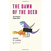 The Dawn of the Deed: The Prehistoric Origins of Sex【洋書】 [並行輸入品]