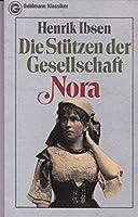 Die Stuetzen der Gesellschaft / Nora.
