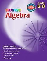 Spectrum Algebra: Grades 6-8