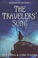 The Travelers' Song (Necromancer's Song)