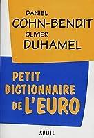Petit dictionnaire de l'euro