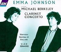Berkeley: Clarinet Concertos