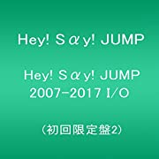 Hey! Say! JUMP 2007-2017 I/O(初回限定盤2)