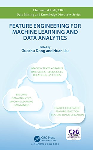 Feature Engineering for Machine Learning and Data Analytics (Chapman & Hall/CRC Data Mining and Knowledge Discovery Series) (English Edition)