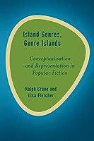 Island Genres, Genre Islands (Rethinking the Island)