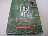 The Lost Ark: New and Rediscovered Animals of the Twentieth Century